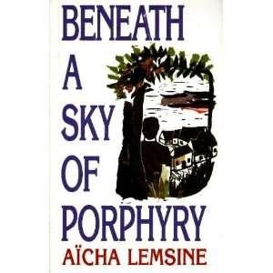 of Porphyry (9780704301610): Aicha Lemsine, Dorothy S. Blair: Books
