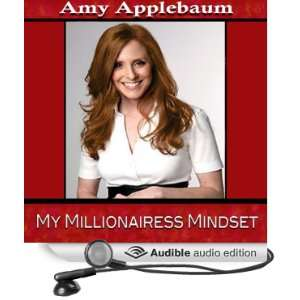 The Millionairess Mindset: Build a Multi Billion Dollar
