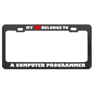 My Heart Belongs To A Computer Programmer Career Profession Metal