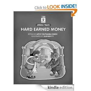 Hard Earned Money: Arthy Muthanna Singh:  Kindle Store