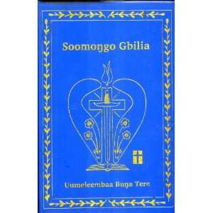Soomonggo Gbilia, Uumeleembaa Bunga Tere The New Testament in the