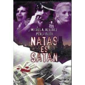 Natas es Satan: Anthony Reyes, Miguel Angel Alvarez