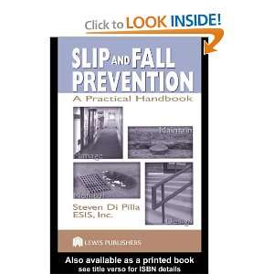 Slip And Fall Prevention: A Practical Handbook