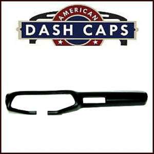 Camaro Dash Pad Cap  With A/C 70 71 72 73 74 75 76 78