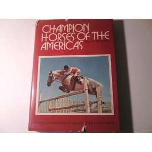 Champion Horses of the Americas: Bonnie Walford: Books