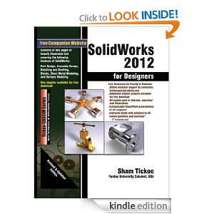 SolidWorks 2012 for Designers: Prof. Sham Tickoo Purdue Univ. and