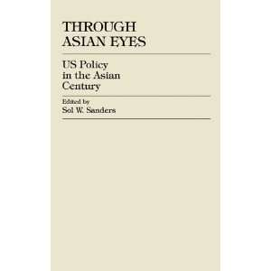 Policy in the Asian Century (9780761820666): Sol W. Sanders, Yoshimasa