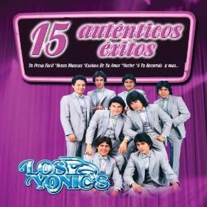15 Autenticos Exitos Yonics Music