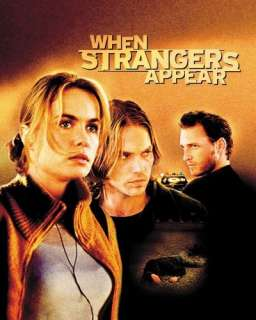 When Strangers Appear: Josh Lucas, Radha Mitchell, Kevin