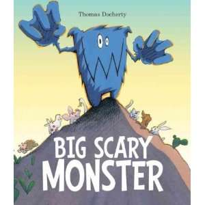 Big Scary Monster[ BIG SCARY MONSTER ] by Docherty, Thomas