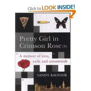 Crimson Rose (No. 8): Sandy Balfour: 9781843540366:  Books