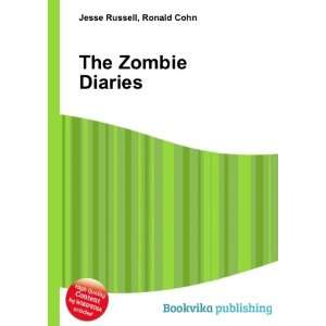 The Zombie Diaries Ronald Cohn Jesse Russell Books