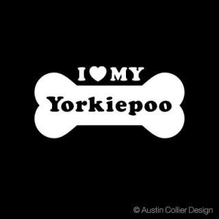 LOVE MY YORKIEPOO Vinyl Decal Car Sticker