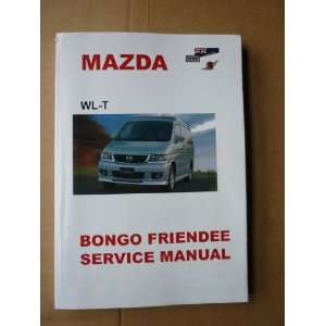 Mazda Bongo Friendee Service Repair Manual (9781869762216