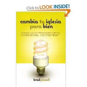 para bien (Spanish Edition) (9781602554245) Brad Powell Books