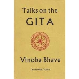 Talks on the Gita: Acharya Vinoba Bhave, Jayaprakash