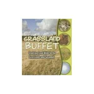 Grassland Buffet: Studying Food Webs in the Grasslands and
