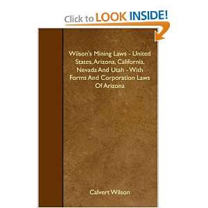 Wilsons Mining Laws   United States, Arizona, California