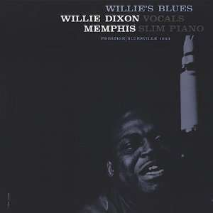 Willies Blues Willie Dixon & Memphis Slim Music