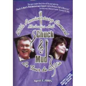 Anniversary Concert (Live at Mechanics Hall) Chuck & Mud Movies & TV
