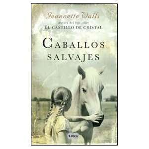 SALVAJES (Spanish Edition) (9789870415213): WALLS JEANNETTE: Books