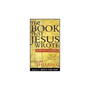 The Book That Jesus Wrote (9780641599774) Books