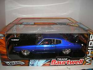 HOT WHEELS TEAM BAURTWELL WHIPS 70 CHEVELLE