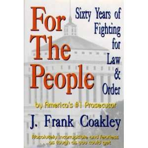 of Fighting for Law & Order (9780963046604) Frank Coakley Books