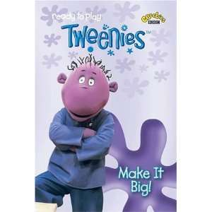 Make It Big! (Tweenies) (9781405900935): BBC: Books