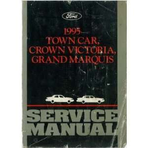 1995 CROWN VICTORIA TOWN CAR GRAND MARQUIS Service Manual Automotive