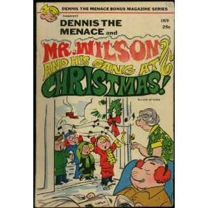 Dennis the Menace Mr. Wilson and His Gang At Christmas