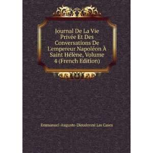 French Edition): Emmanuel Auguste Dieudonné Las Cases: Books