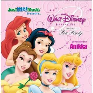 Disney Princess Tea Party: Anikka (uh NEE kuh): Music