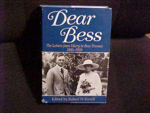 Book DEAR BESS, Harry Truman Letters to His Wife; US President