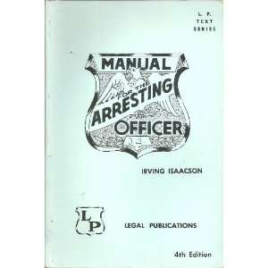 for the arresting officer (L. P. text series) Irving Isaacson Books