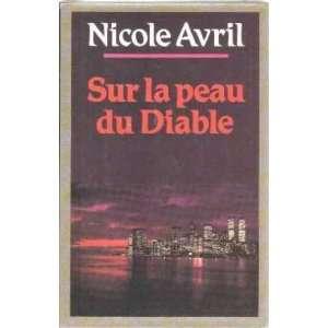Sur la peau du diable: Avril Nicole: Books