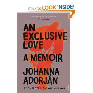 Exclusive Love (9780099552673) Johanna Adorjn Books