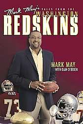 Mark Mays Tales from the Washington Redskins by Mark May M.D., Mark