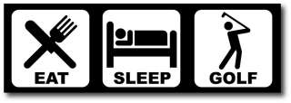 Eat Sleep Golf Funny Bumper Sticker Decal Duramax Turbo