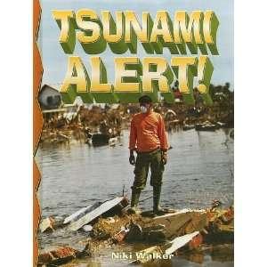 Tsunami Alert (Disaster Alert) Niki Walker 9780778715825