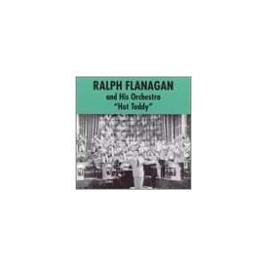 Hot Toddy: Ralph Flanagan: Music