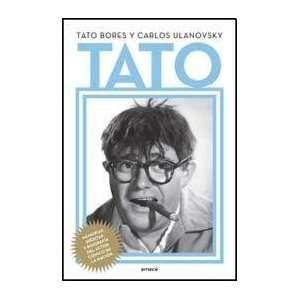 TATO (Spanish Edition) (9789500431408): BORES TATO: Books