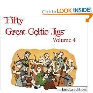 Great Celtic Jigs Vol. 4 Gregory L. Mahan  Kindle Store