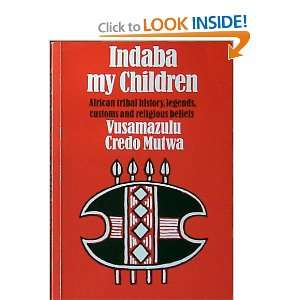 Indaba My Children African tribal history, legends