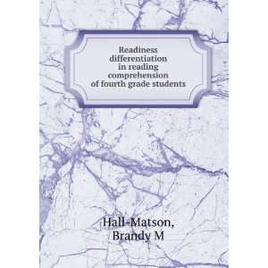 comprehension of fourth grade students Brandy M Hall Matson Books