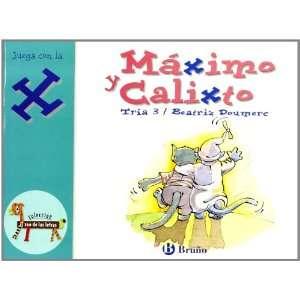 Maximo y Calixto/ Maximo and Calixto: Juega Con La X (Zoo