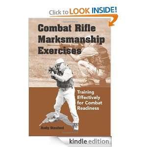 Combat Rifle Marksmanship Exercises Training Effectively for Combat