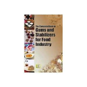 AND STABILIZERS FOR FOOD INDUSTRY (9788178331317) H. PANDA Books