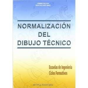 Normalización del dibujo técnico (9788470633096) Francisco Jesús