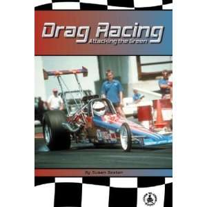 Drag Racing Attacking the Green! (9780756910396) Susan Sexton Books
